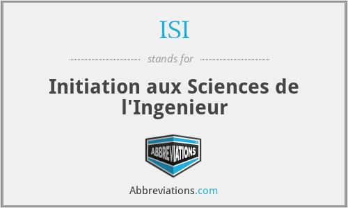 ISI - Initiation aux Sciences de l'Ingenieur