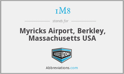 1M8 - Myricks Airport, Berkley, Massachusetts USA