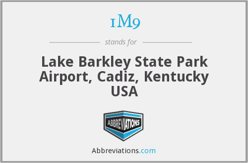 1M9 - Lake Barkley State Park Airport, Cadiz, Kentucky USA
