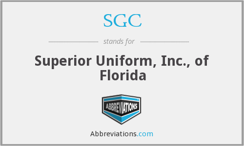 SGC - Superior Uniform, Inc., of Florida