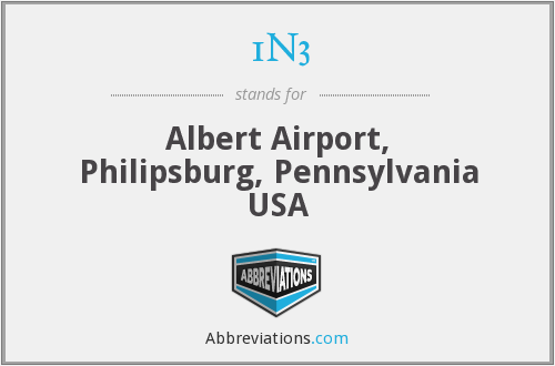 1N3 - Albert Airport, Philipsburg, Pennsylvania USA