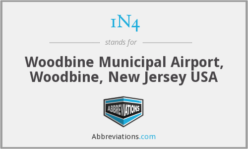 1N4 - Woodbine Municipal Airport, Woodbine, New Jersey USA
