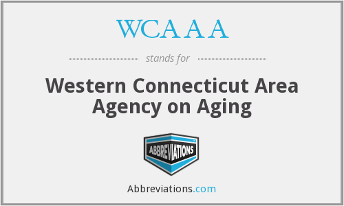 WCAAA - Western Connecticut Area Agency on Aging