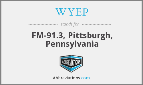 WYEP - FM-91.3, Pittsburgh, Pennsylvania