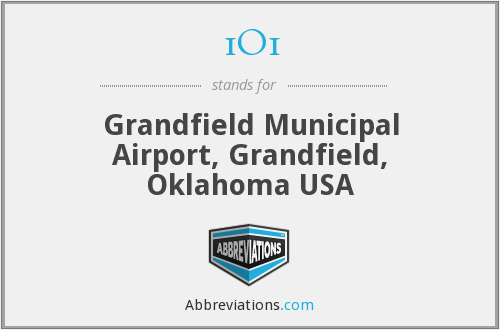 1O1 - Grandfield Municipal Airport, Grandfield, Oklahoma USA