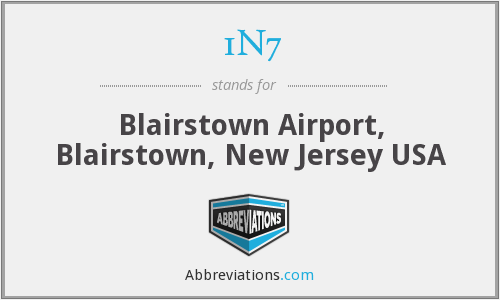 1N7 - Blairstown Airport, Blairstown, New Jersey USA