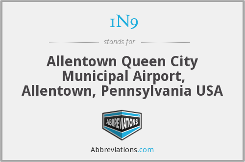1N9 - Allentown Queen City Municipal Airport, Allentown, Pennsylvania USA