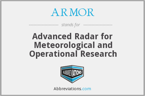 ARMOR - Advanced Radar for Meteorological and Operational Research