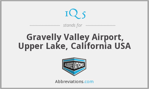 1Q5 - Gravelly Valley Airport, Upper Lake, California USA