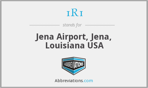 1R1 - Jena Airport, Jena, Louisiana USA