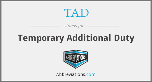 TAD - Temporary Additional Duty