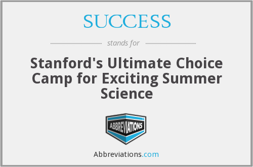 SUCCESS - Stanford's Ultimate Choice Camp for Exciting Summer Science