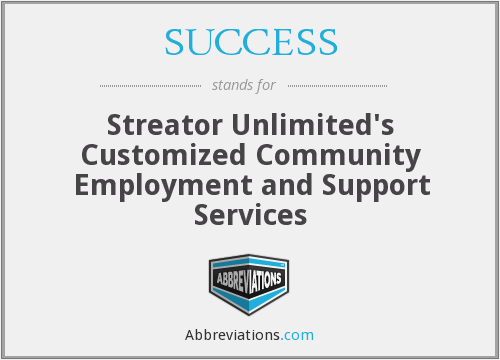SUCCESS - Streator Unlimited's Customized Community Employment and Support Services