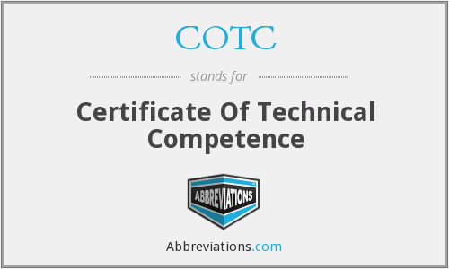 COTC - Certificate Of Technical Competence