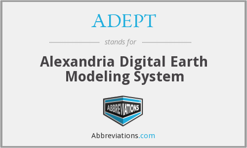 ADEPT - Alexandria Digital Earth Modeling System