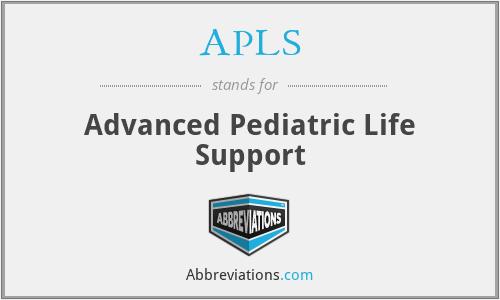 APLS - Advanced Pediatric Life Support