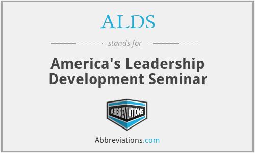 ALDS - America's Leadership Development Seminar