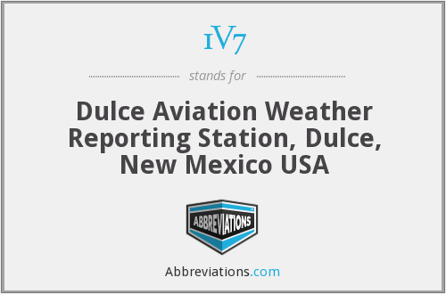 1V7 - Dulce Aviation Weather Reporting Station, Dulce, New Mexico USA