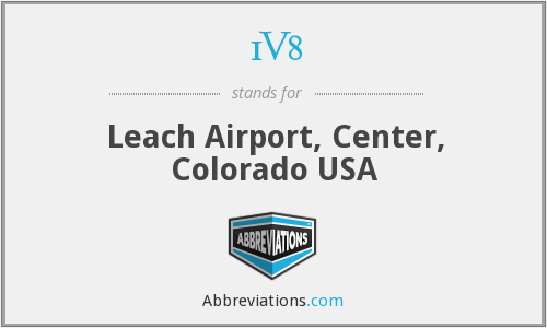 1V8 - Leach Airport, Center, Colorado USA