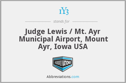 1Y3 - Judge Lewis / Mt. Ayr Municipal Airport, Mount Ayr, Iowa USA