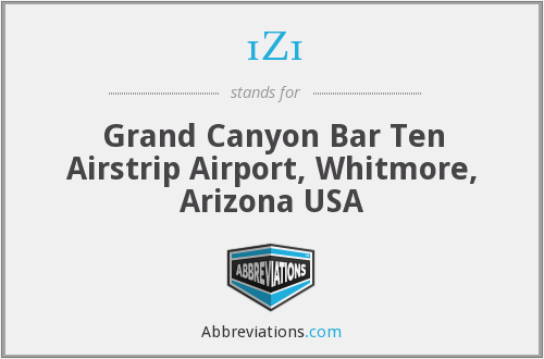 1Z1 - Grand Canyon Bar Ten Airstrip Airport, Whitmore, Arizona USA