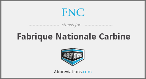 FNC - Fabrique Nationale Carbine