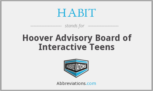 HABIT - Hoover Advisory Board of Interactive Teens