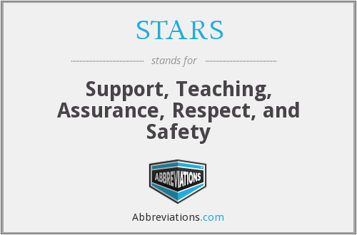 STARS - Support, Teaching, Assurance, Respect, and Safety