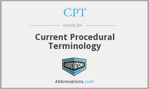 CPT - Current Procedural Terminology