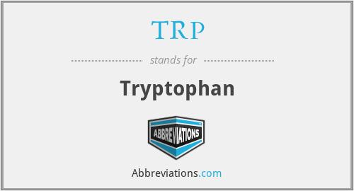 TRP - Tryptophan