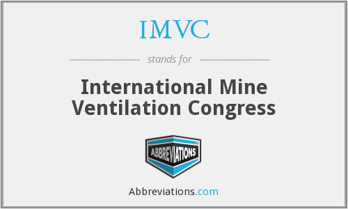 IMVC - International Mine Ventilation Congress