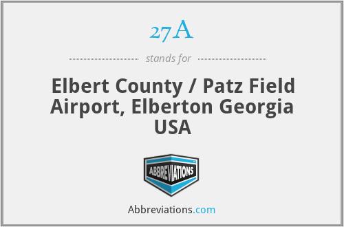 27A - Elbert County / Patz Field Airport, Elberton Georgia USA