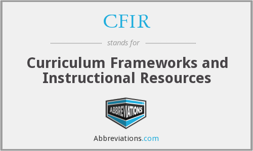 CFIR - Curriculum Frameworks and Instructional Resources