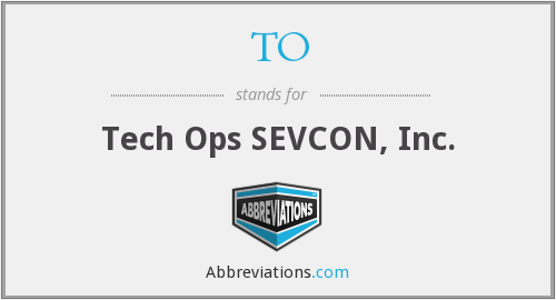 TO - Tech Ops SEVCON, Inc.