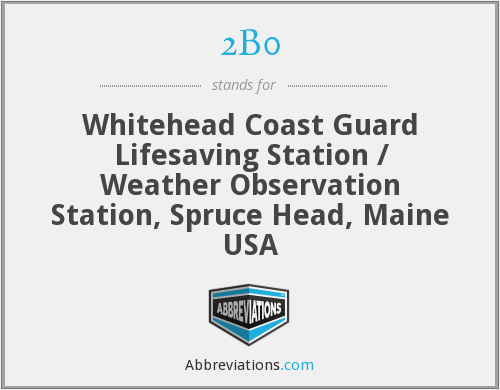 2B0 - Whitehead Coast Guard Lifesaving Station / Weather Observation Station, Spruce Head, Maine USA