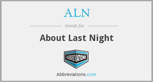 ALN - About Last Night
