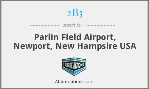 2B3 - Parlin Field Airport, Newport, New Hampsire USA