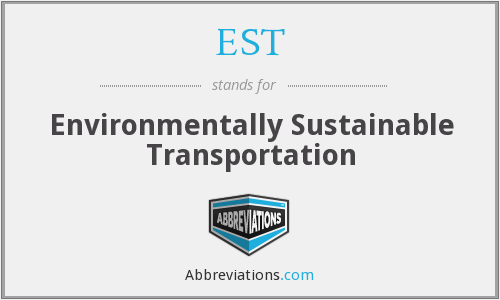 EST - Environmentally Sustainable Transportation