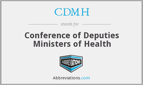 CDMH - Conference of Deputies Ministers of Health