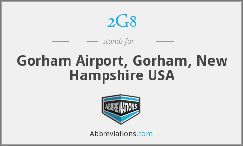 2G8 - Gorham Airport, Gorham, New Hampshire USA