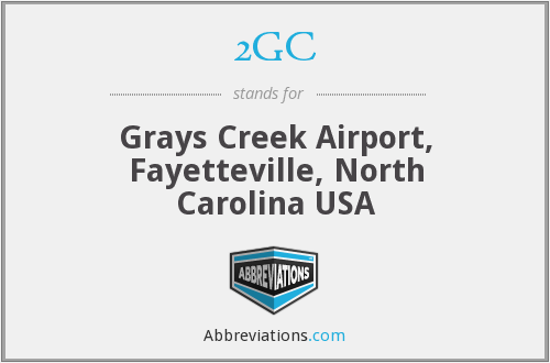2GC - Grays Creek Airport, Fayetteville, North Carolina USA
