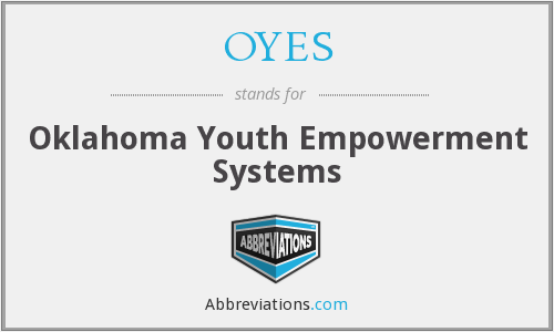 OYES - Oklahoma Youth Empowerment Systems