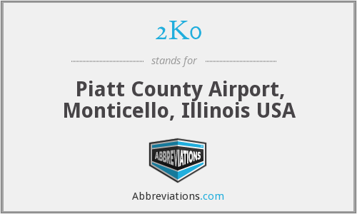 2K0 - Piatt County Airport, Monticello, Illinois USA