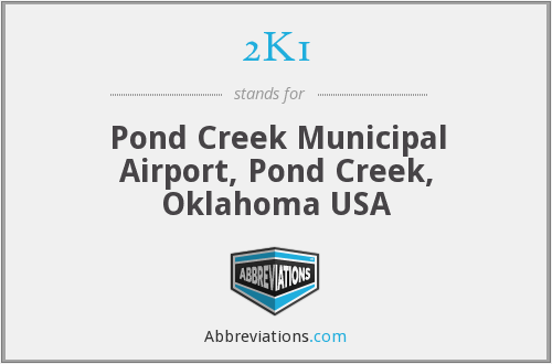 2K1 - Pond Creek Municipal Airport, Pond Creek, Oklahoma USA