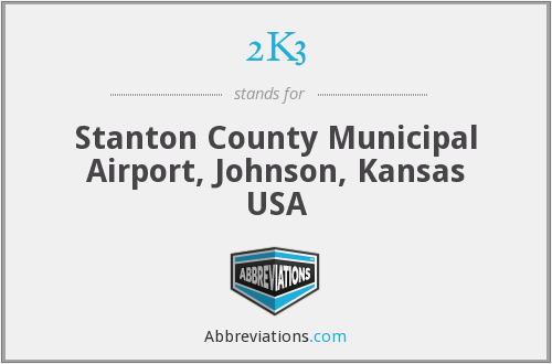 2K3 - Stanton County Municipal Airport, Johnson, Kansas USA
