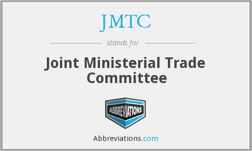 JMTC - Joint Ministerial Trade Committee