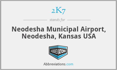 2K7 - Neodesha Municipal Airport, Neodesha, Kansas USA