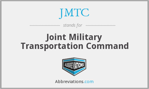 JMTC - Joint Military Transportation Command