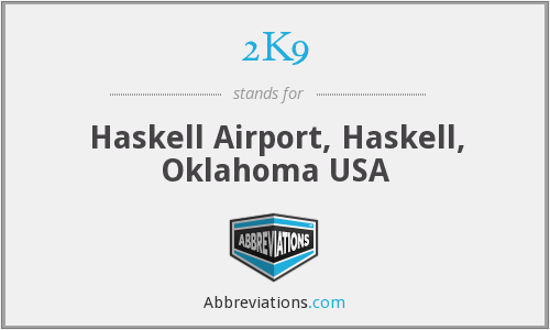2K9 - Haskell Airport, Haskell, Oklahoma USA