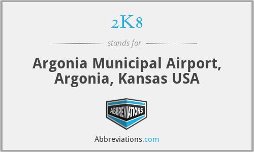 2K8 - Argonia Municipal Airport, Argonia, Kansas USA